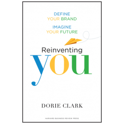 Dorie_Clark_Reinventing_You