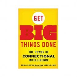 Get_Big_Things_Done_Connectional_Intelligence_Erica-Dhawan