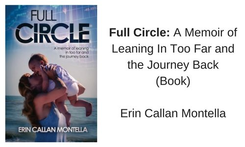 PATRONNE Recommendation_Full Circle A memoir of leaning in too far and the journey back